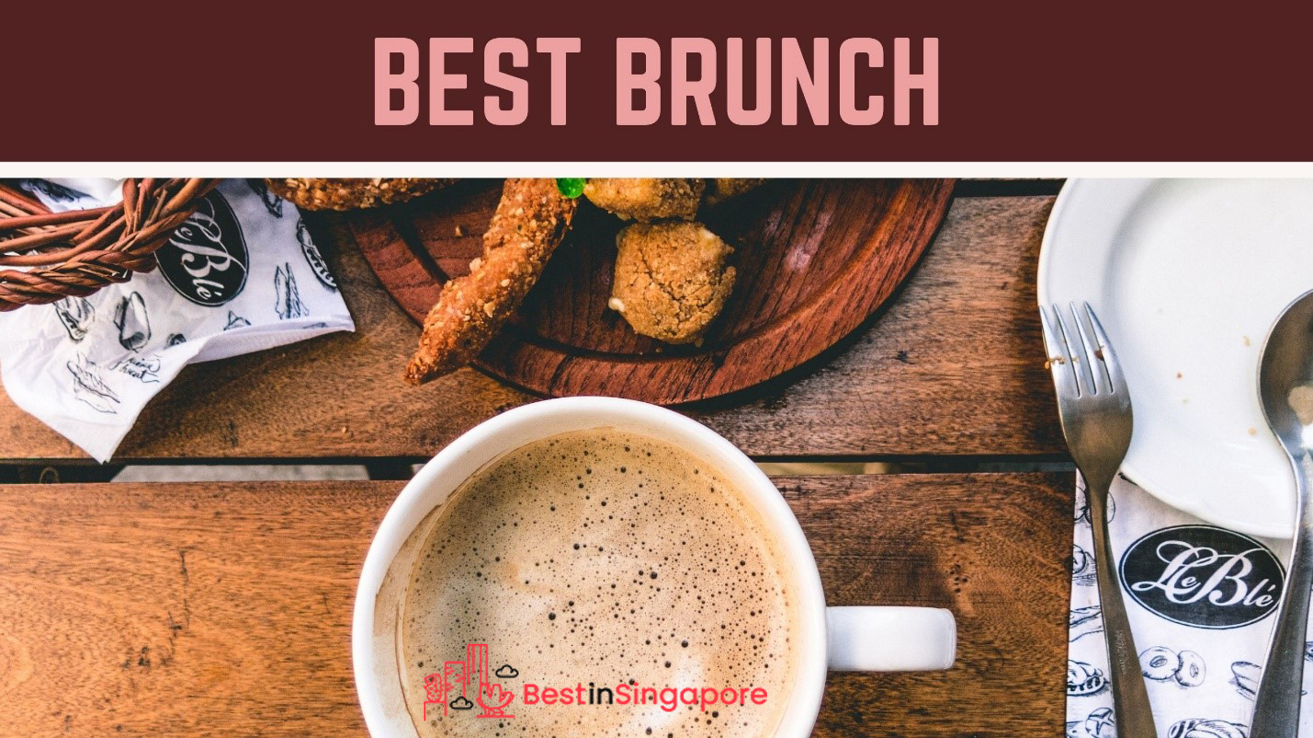 BEST BRUNCH SINGAPORE