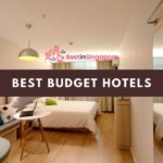 Top 10 Cheap Hotels in Singapore: Great Value for 2021