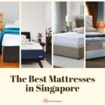 The Best Mattress in Singapore: For the Best Sleeps in 2021