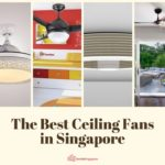 The 18 Best Ceiling Fans in Singapore: 2021 Buying Guide