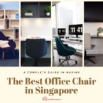 Finding The Best Office Chair in Singapore: 2021 Buying Guide