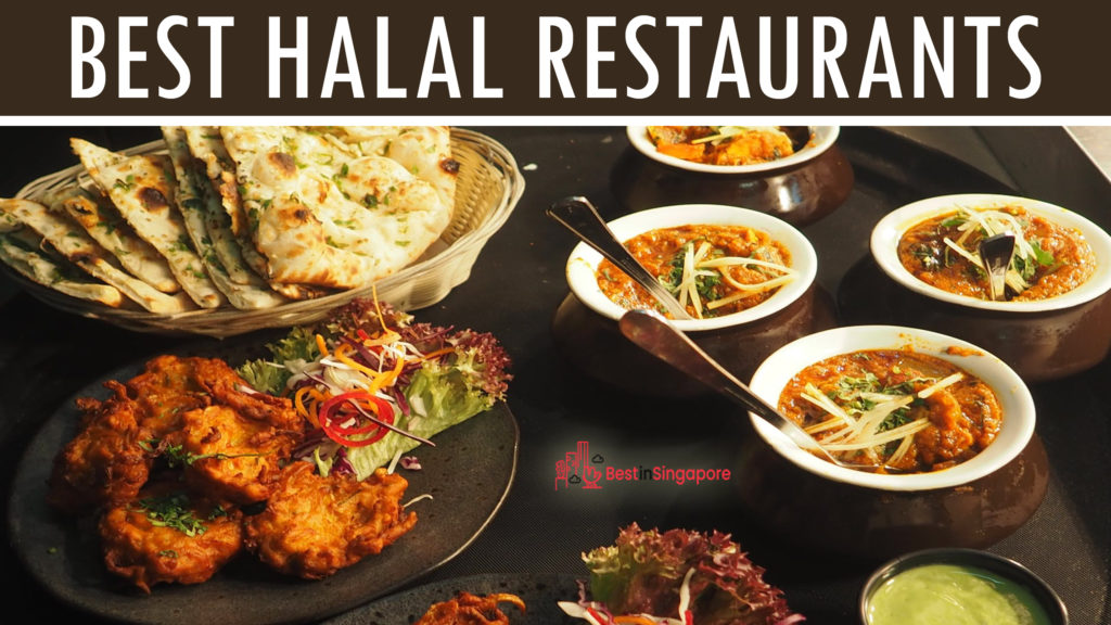 The 13 Best Halal Restaurants In Singapore Updated 2020
