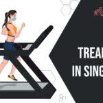 16 Best Treadmills in Singapore for Better Home Fitness 2021