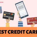 5 Best Credit Card Plans in Singapore for All Needs (2021)