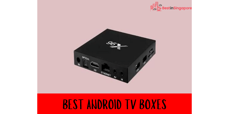 Best Android TV Box Singapore