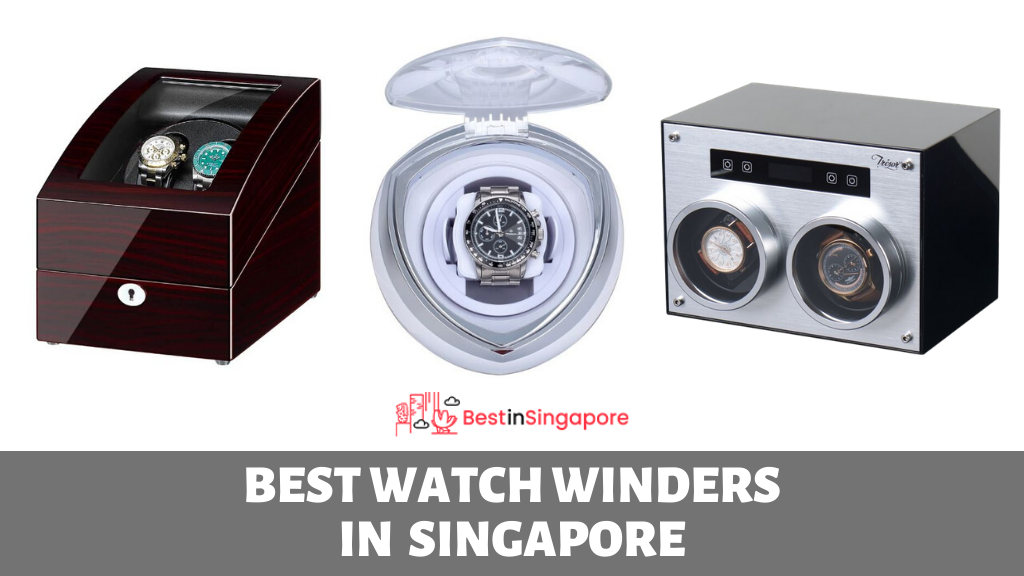 The 5 Best Watch Winders in Singapore for Less Than $400