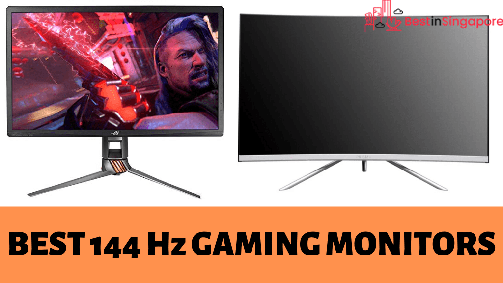 Best 144Hz Gaming Monitors Singapore