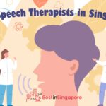 18 Clinics with the Best Speech Therapists in Singapore