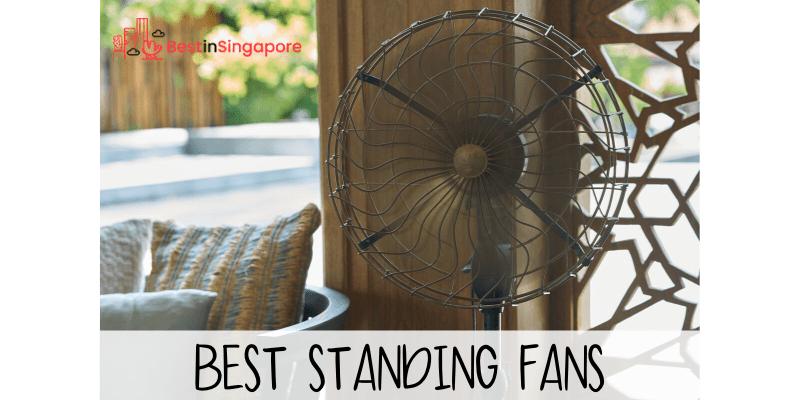 Best Standing Fans Singapore