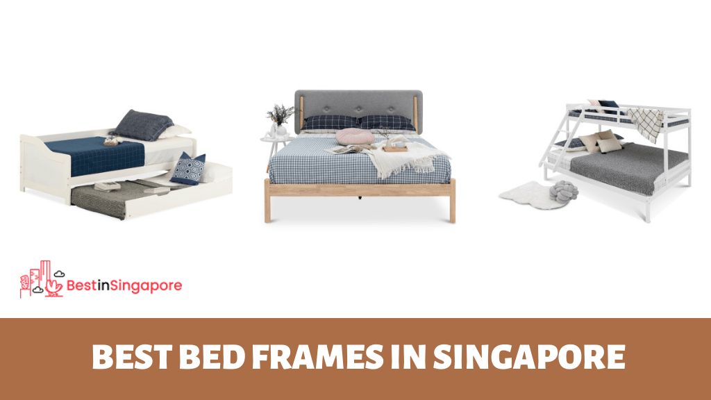 The Top 12 Shops For The Best Bed Frames In Singapore 2021