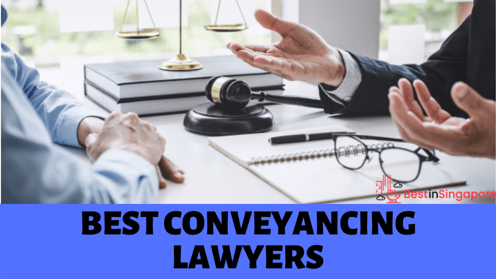 Best Conveyancing Lawyers in Singapore