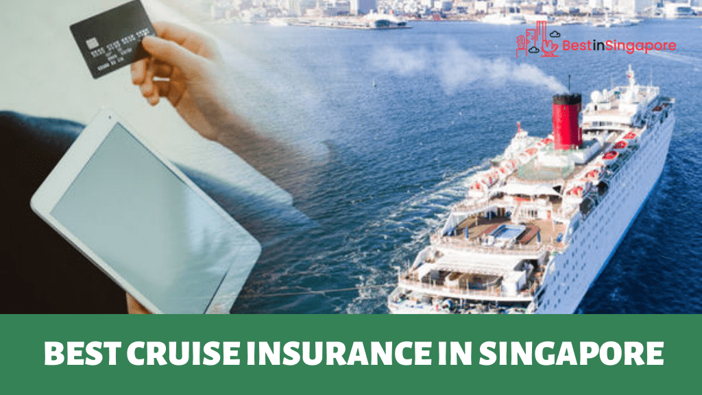 Best Cruise Insurance in Singapore