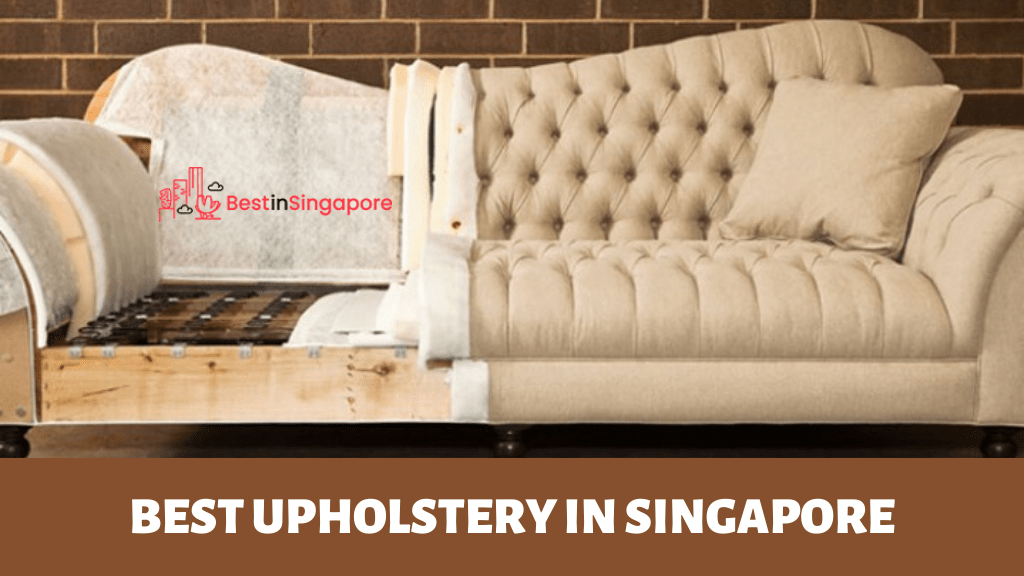 Best Upholstery in Singapore