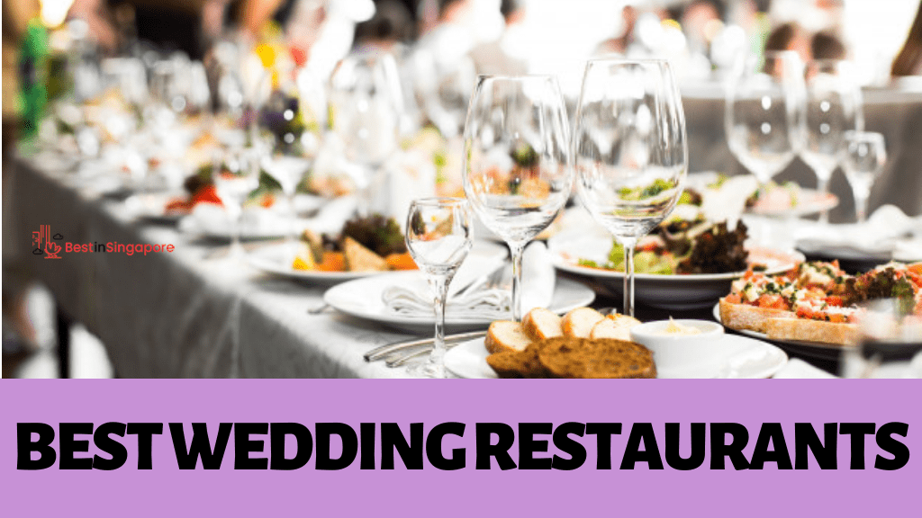 Best Wedding Restaurants in Singapore