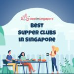 The 6 Best Supper Club Experiences in Singapore