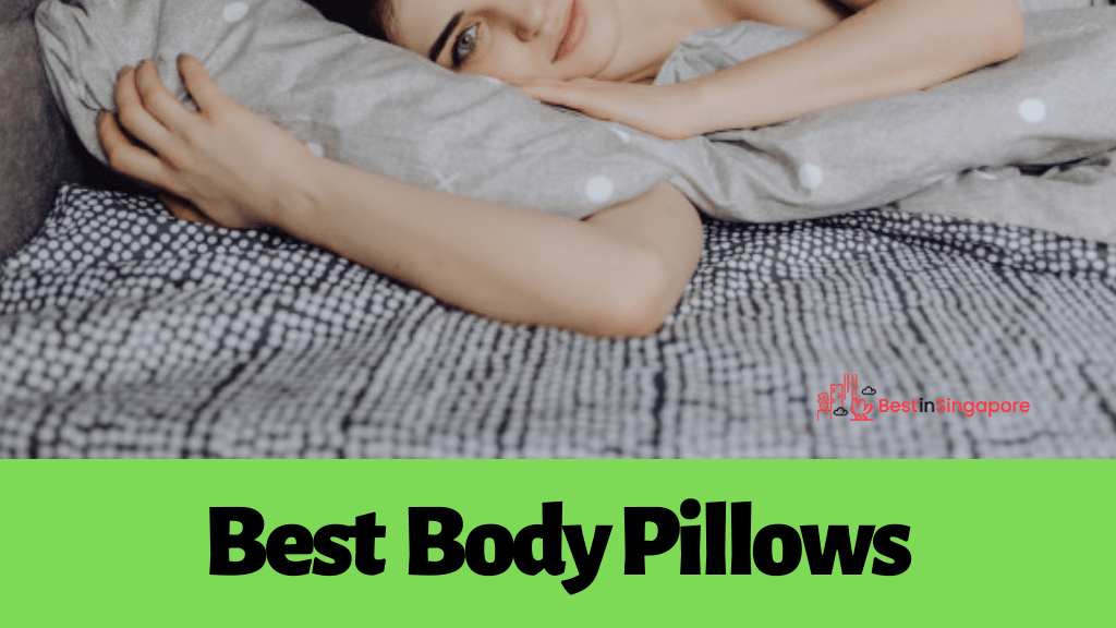 Best Body Pillows in Singapore