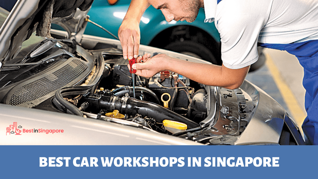 Best Car Workshops in Singapore