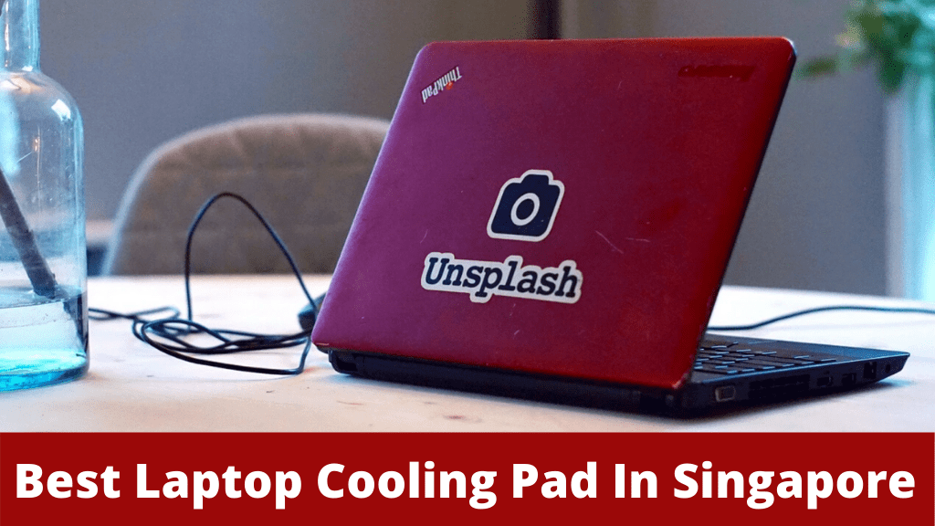 Best Laptop Cooling Pad in Singapore