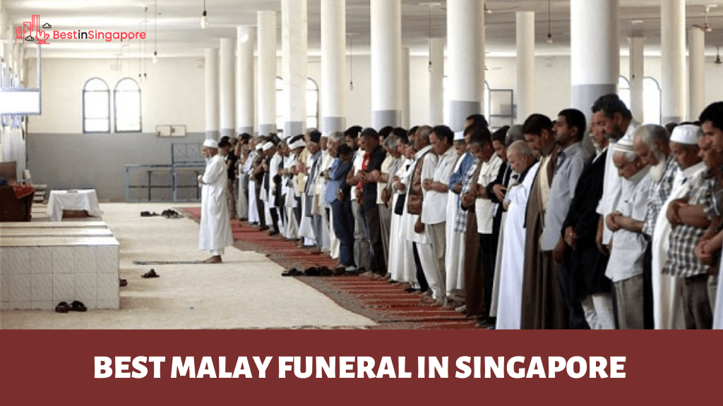 Best Malay Funeral in Singapore