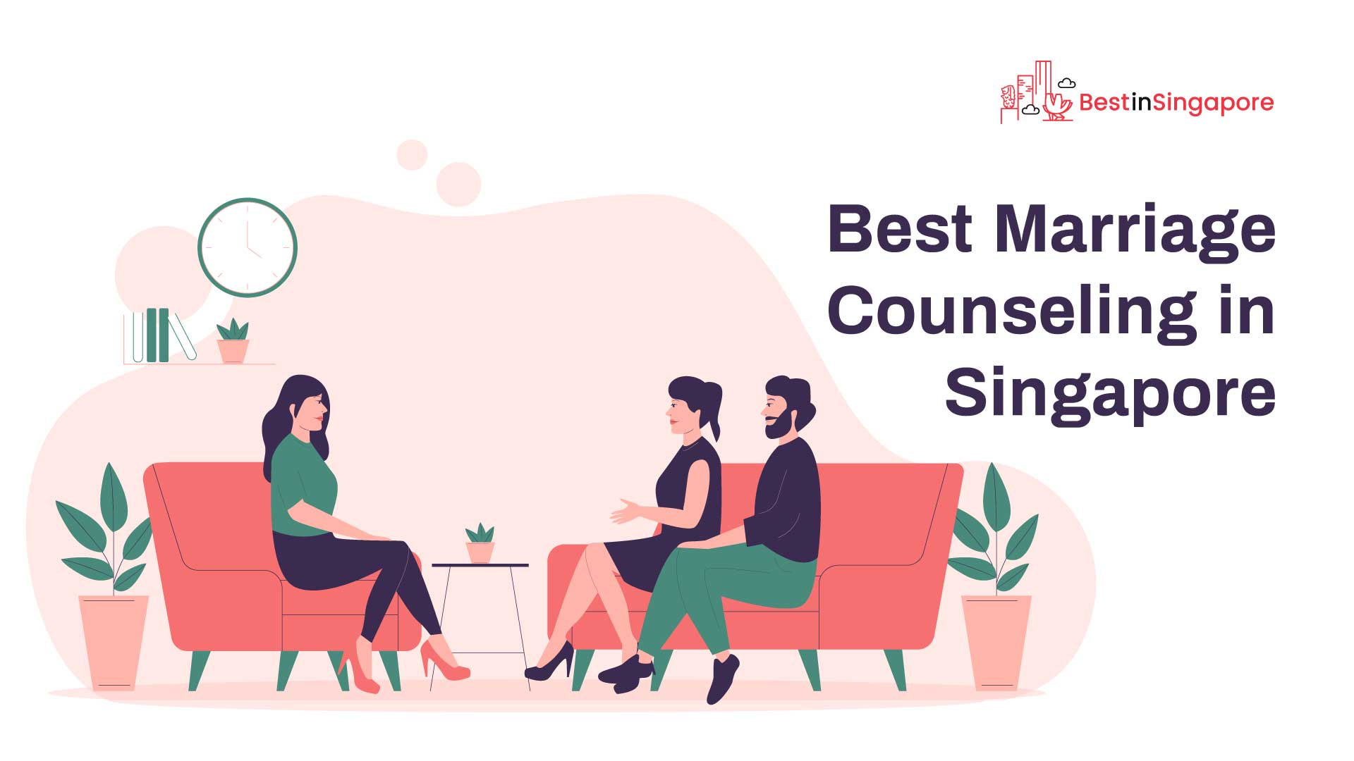 Best Marriage Counselling in Singapore