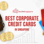 The 6 Best Corporate Credit Cards in Singapore