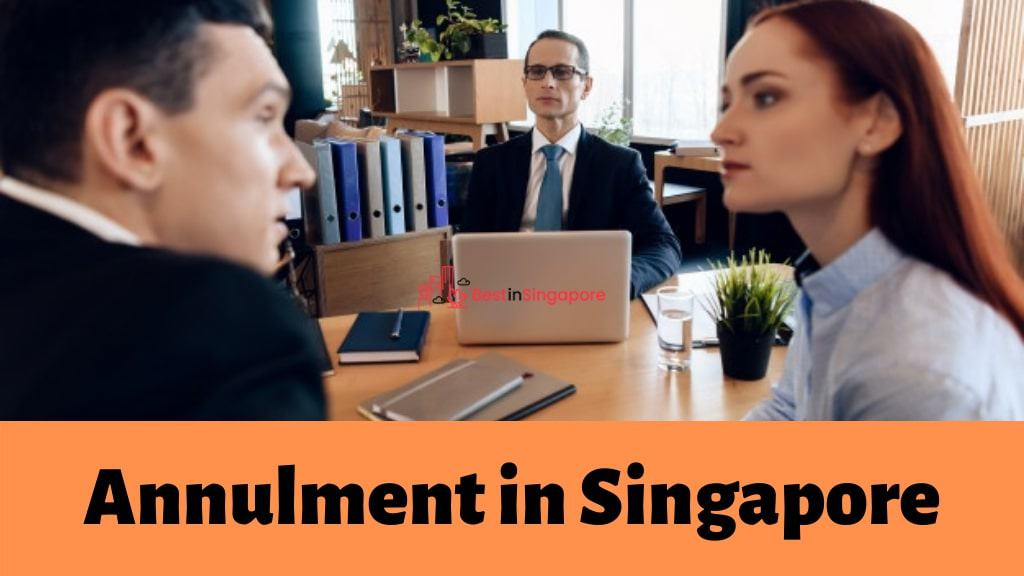 Best Annulment in Singapore
