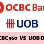 OCBC 360 VS UOB One