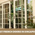 The 5 Stores for Best French Doors in Singapore