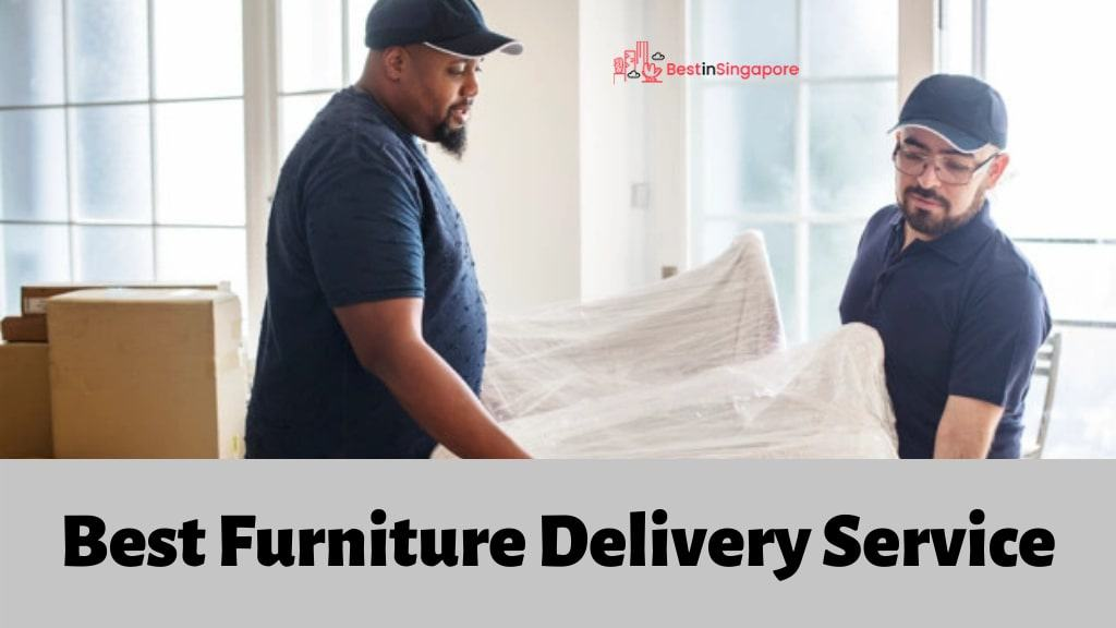 The 5 Options for the Best Furniture Delivery Service in Singapore
