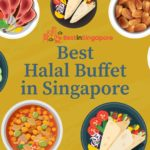 The 6 Best Halal Buffets in Singapore