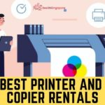 The 5 Best Printer and Copier Rentals in Singapore