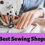 The 5 Best Sewing Shops in Singapore