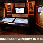 The 5 Shops for Best Soundproof Windows in Singapore
