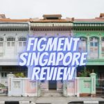 Figment Singapore Review
