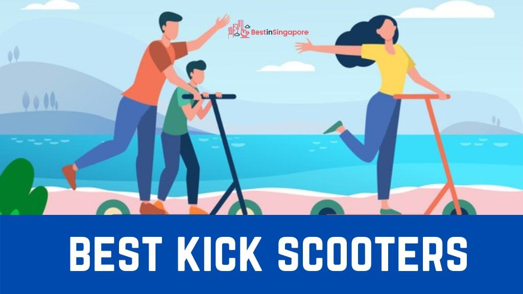 Best Kick Scooters in Singapore