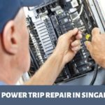 The 5 Options for Best Power Trip Repairs in Singapore