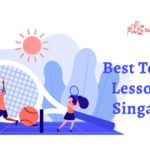 The 10 Schools for the Best Tennis Lessons in Singapore