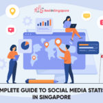 The Complete Guide to Social Media Statistics in Singapore
